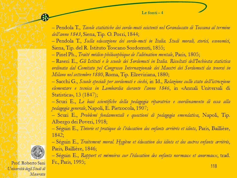 Le fonti - 4 Pendola T., Tavole statistiche dei sordo-muti esistenti nel Granducato di Toscana al termine dell'anno 1843, Siena, Tip. O. Porri, 1844;