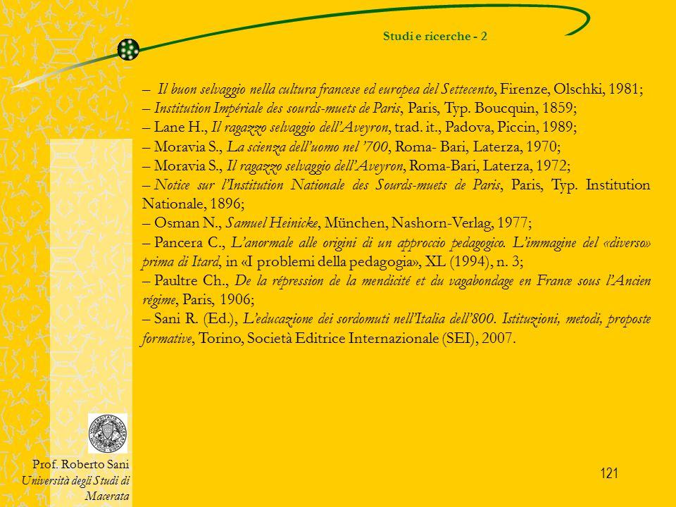 Moravia S., La scienza dell'uomo nel '700, Roma- Bari, Laterza, 1970;