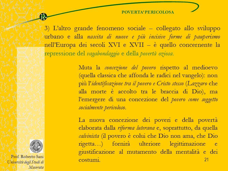 POVERTA' PERICOLOSA