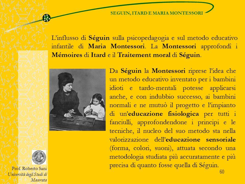 SEGUIN, ITARD E MARIA MONTESSORI