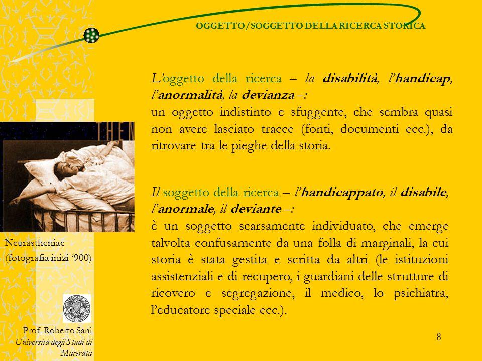 OGGETTO/SOGGETTO DELLA RICERCA STORICA