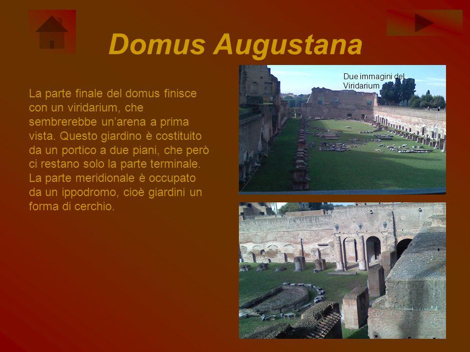 Domus Augustana Due immagini del Viridarium.