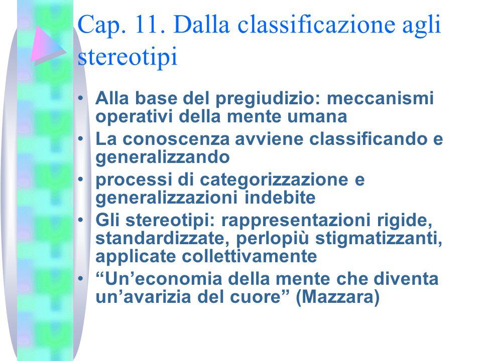 Cap. 11. Dalla classificazione agli stereotipi