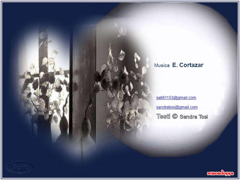 Musica E. Cortazar sati61153@gmail.com sandratosi@gmail.com