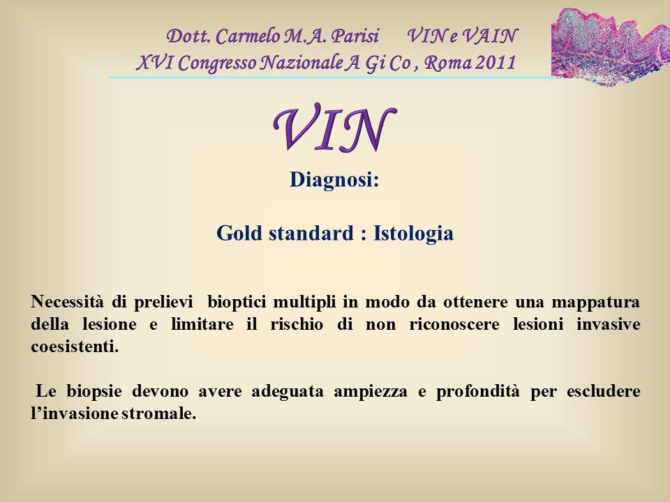 Gold standard : Istologia