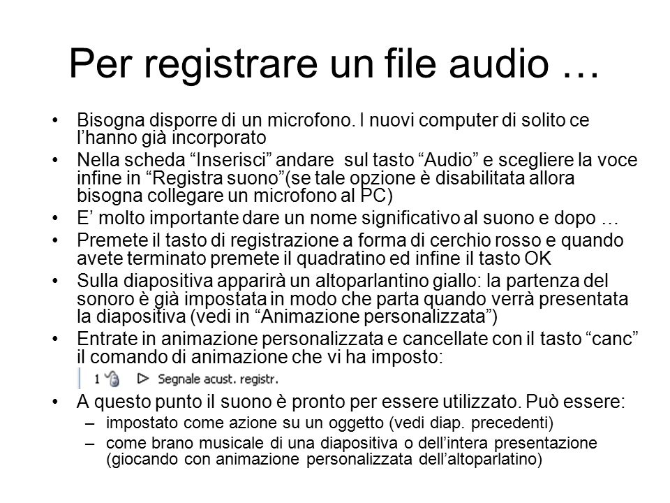 Per registrare un file audio …