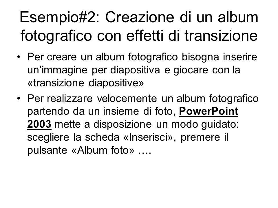 Esempio#2: Creazione di un album fotografico con effetti di transizione