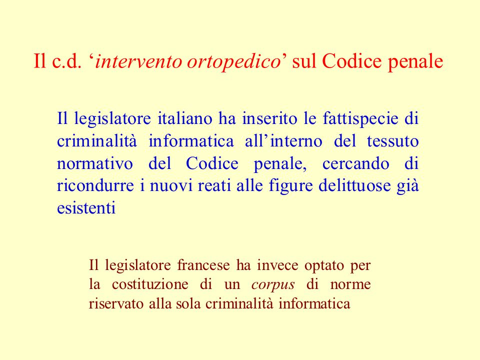 Il c.d. 'intervento ortopedico' sul Codice penale
