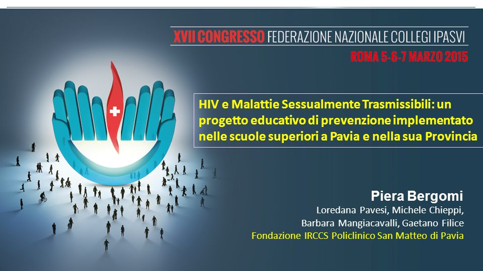 HIV e Malattie Sessualmente Trasmissibili: un progetto educativo di prevenzione implementato nelle scuole superiori a Pavia e nella sua Provincia