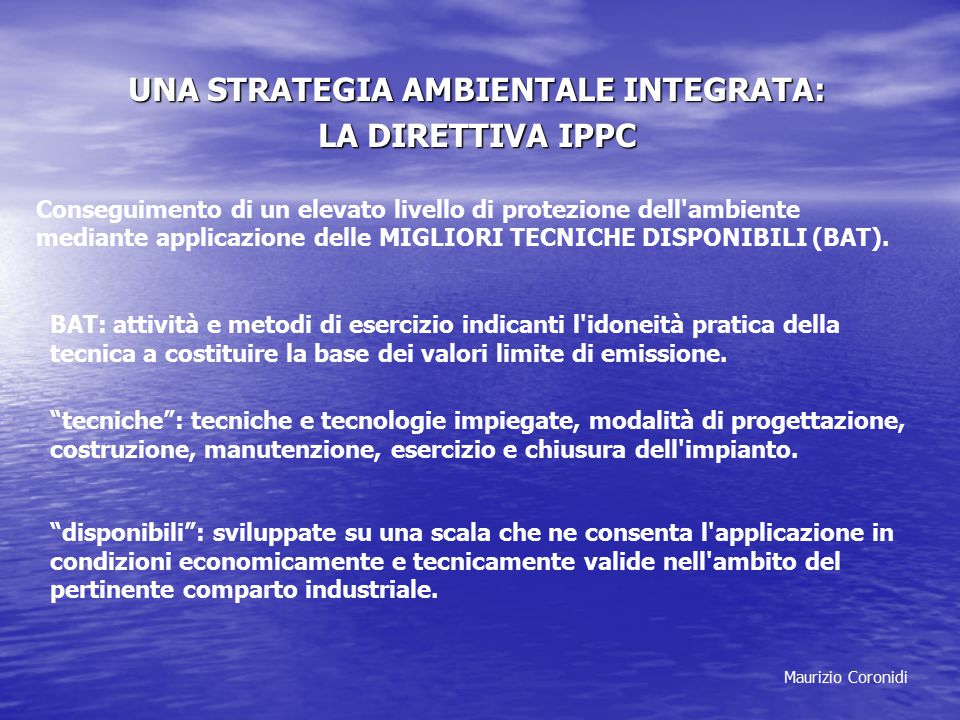 UNA STRATEGIA AMBIENTALE INTEGRATA: