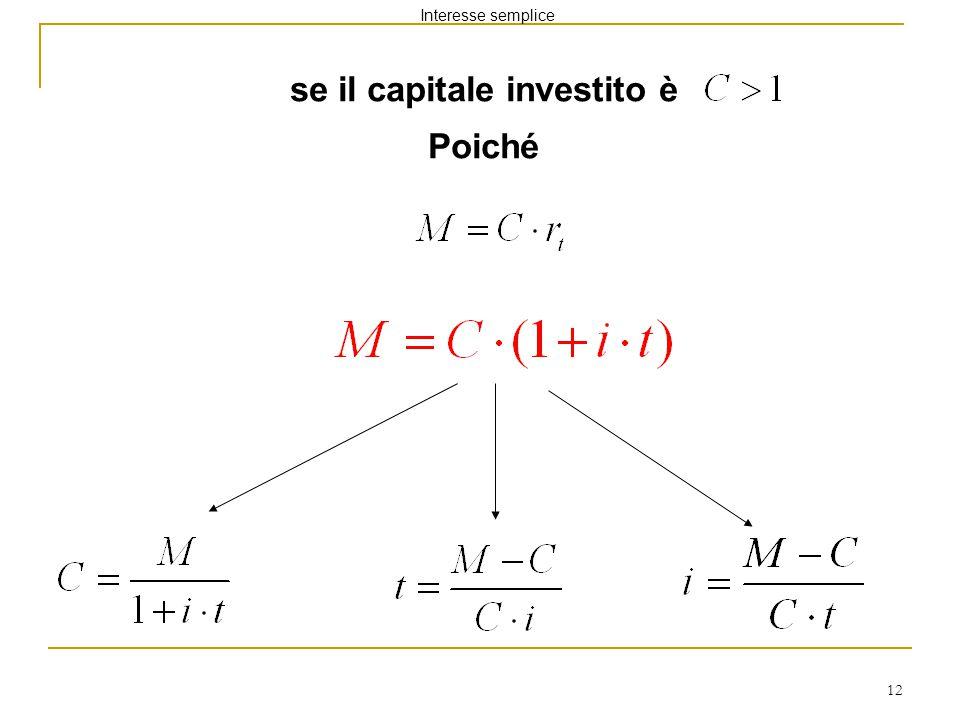 se il capitale investito è