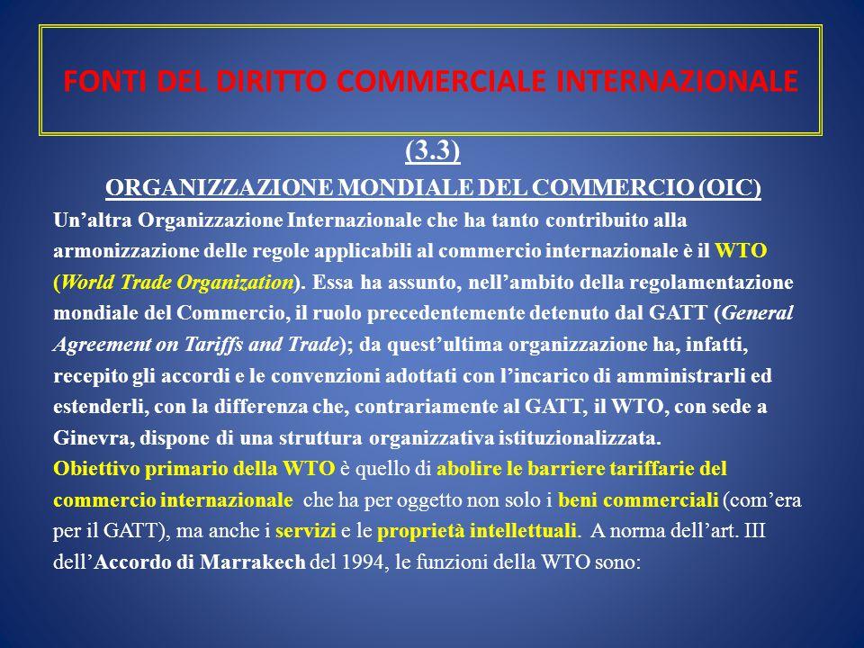 FONTI DEL DIRITTO COMMERCIALE INTERNAZIONALE
