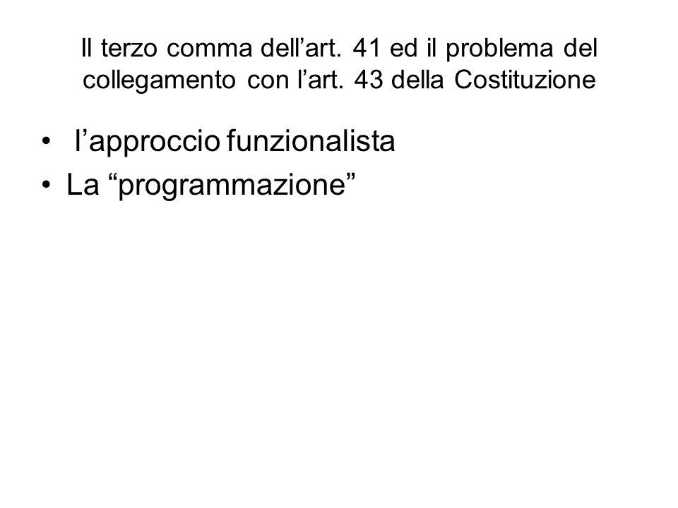 l'approccio funzionalista La programmazione
