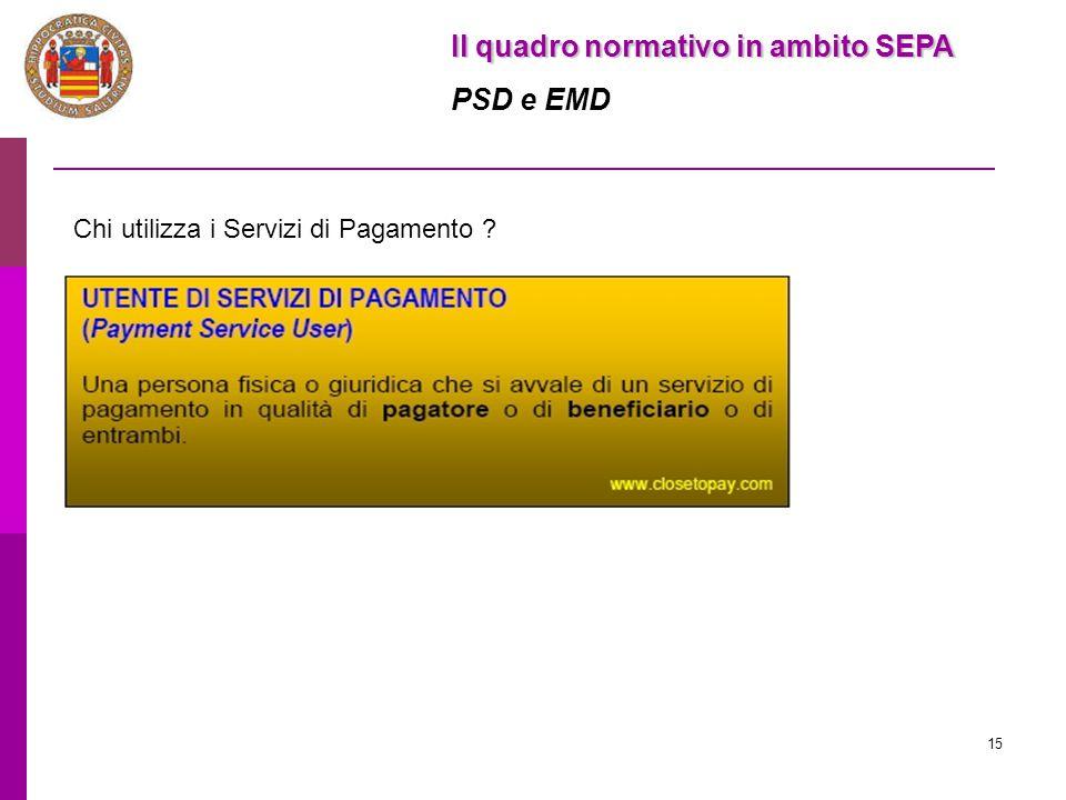 Il quadro normativo in ambito SEPA PSD e EMD