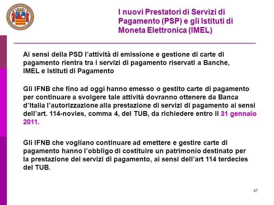 I nuovi Prestatori di Servizi di Pagamento (PSP) e gli Istituti di Moneta Elettronica (IMEL)