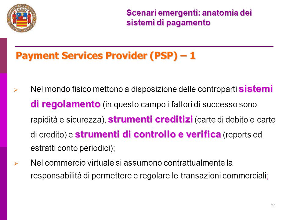 Payment Services Provider (PSP) – 1
