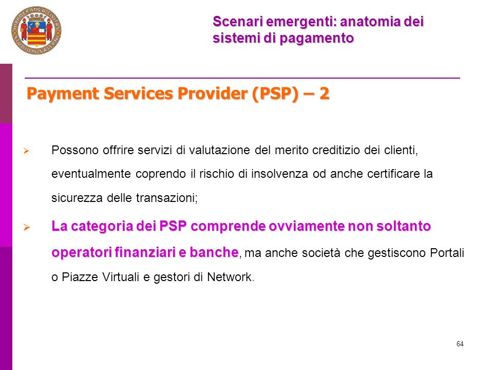 Payment Services Provider (PSP) – 2