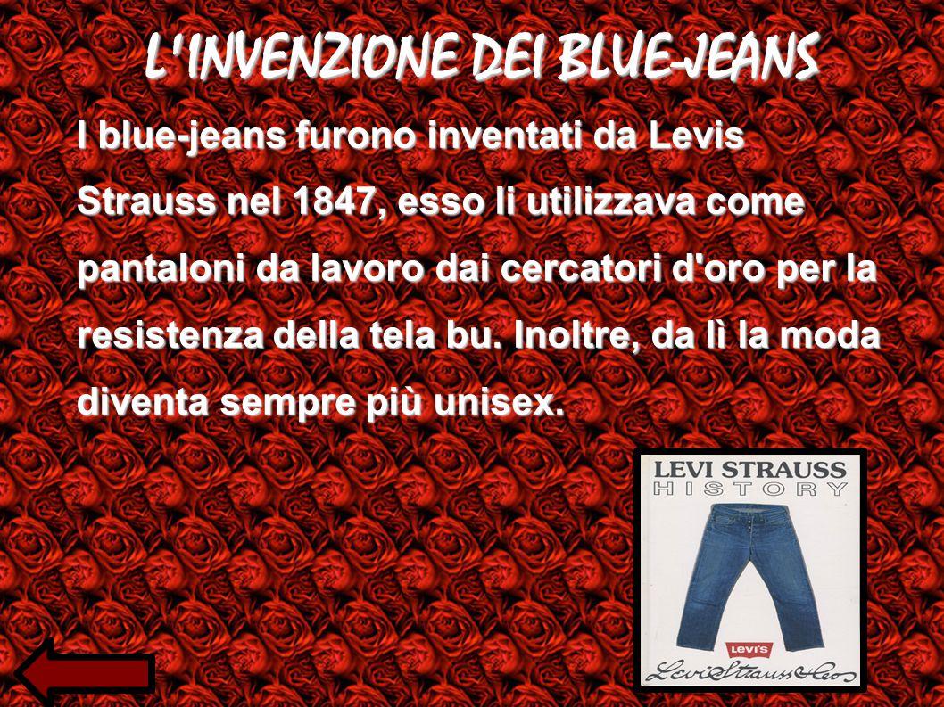 L INVENZIONE DEI BLUE-JEANS