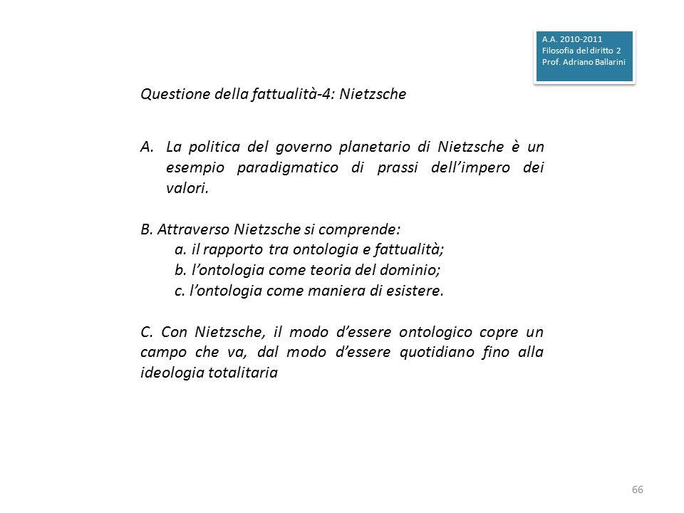 Questione della fattualità-4: Nietzsche