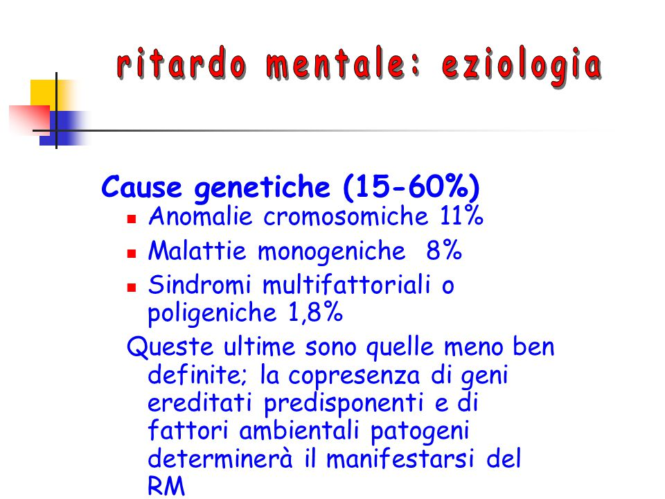 ritardo mentale: eziologia