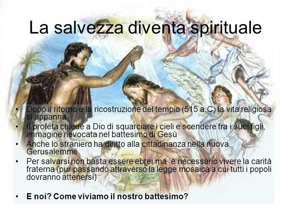 La salvezza diventa spirituale