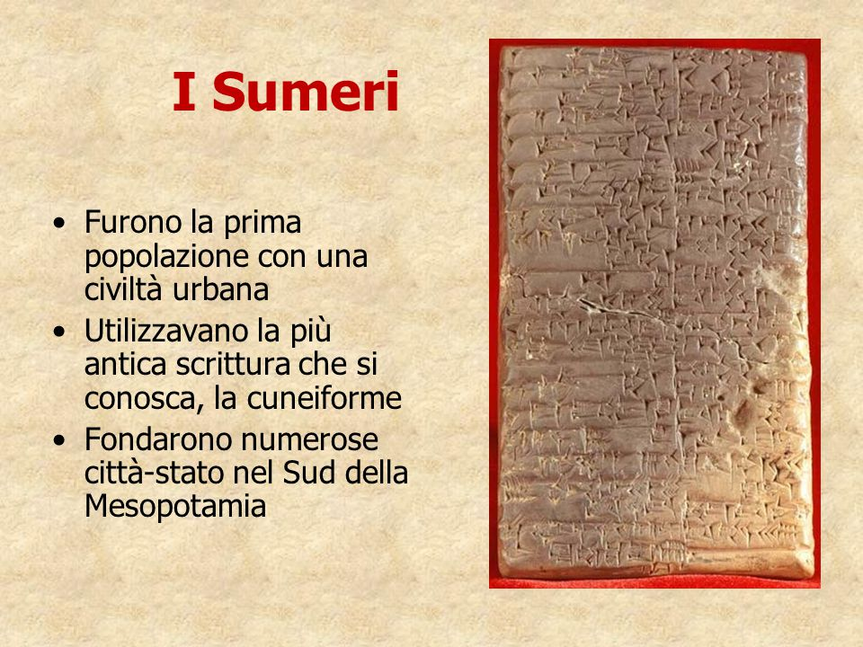 I Sumeri Furono la prima popolazione con una civiltà urbana