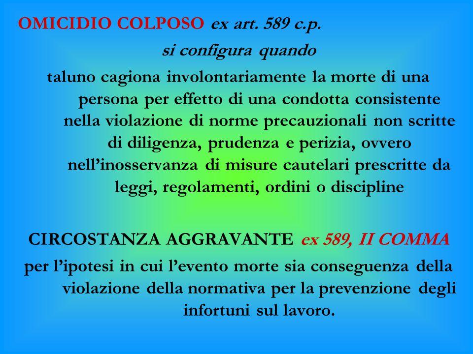 CIRCOSTANZA AGGRAVANTE ex 589, II COMMA