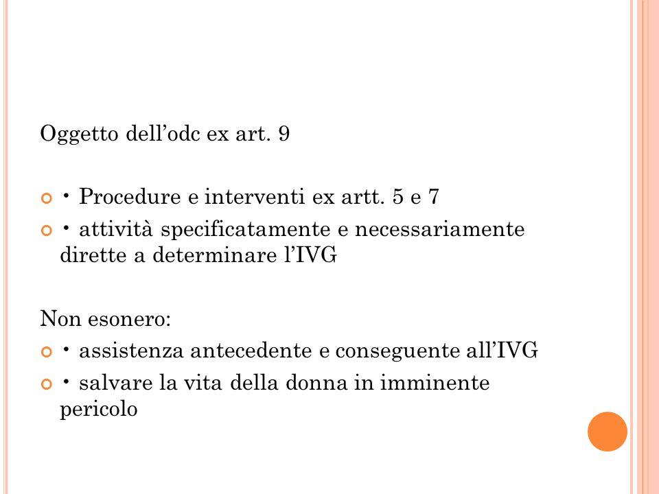Oggetto dell'odc ex art. 9