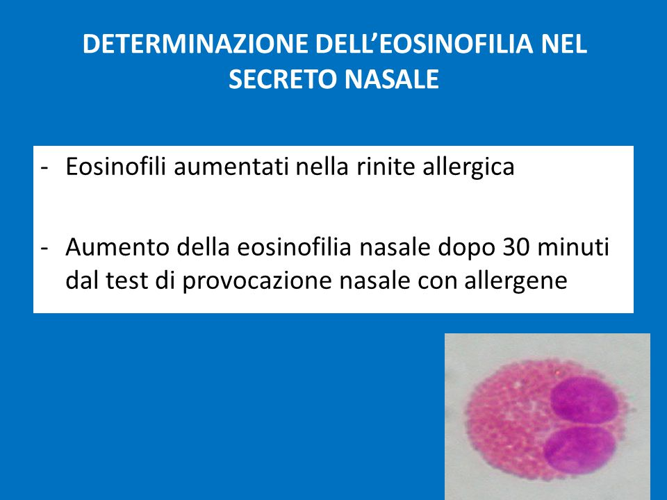 DETERMINAZIONE DELL'EOSINOFILIA NEL SECRETO NASALE