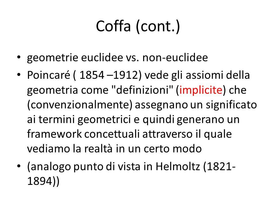 Coffa (cont.) geometrie euclidee vs. non-euclidee