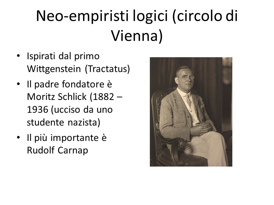 Neo-empiristi logici (circolo di Vienna)