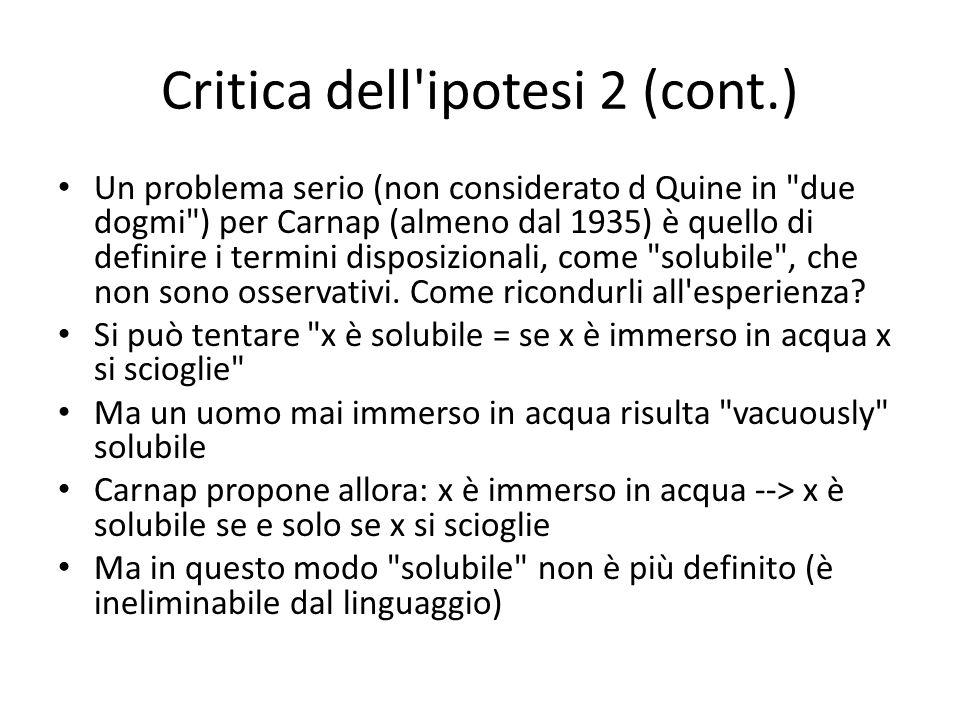 Critica dell ipotesi 2 (cont.)