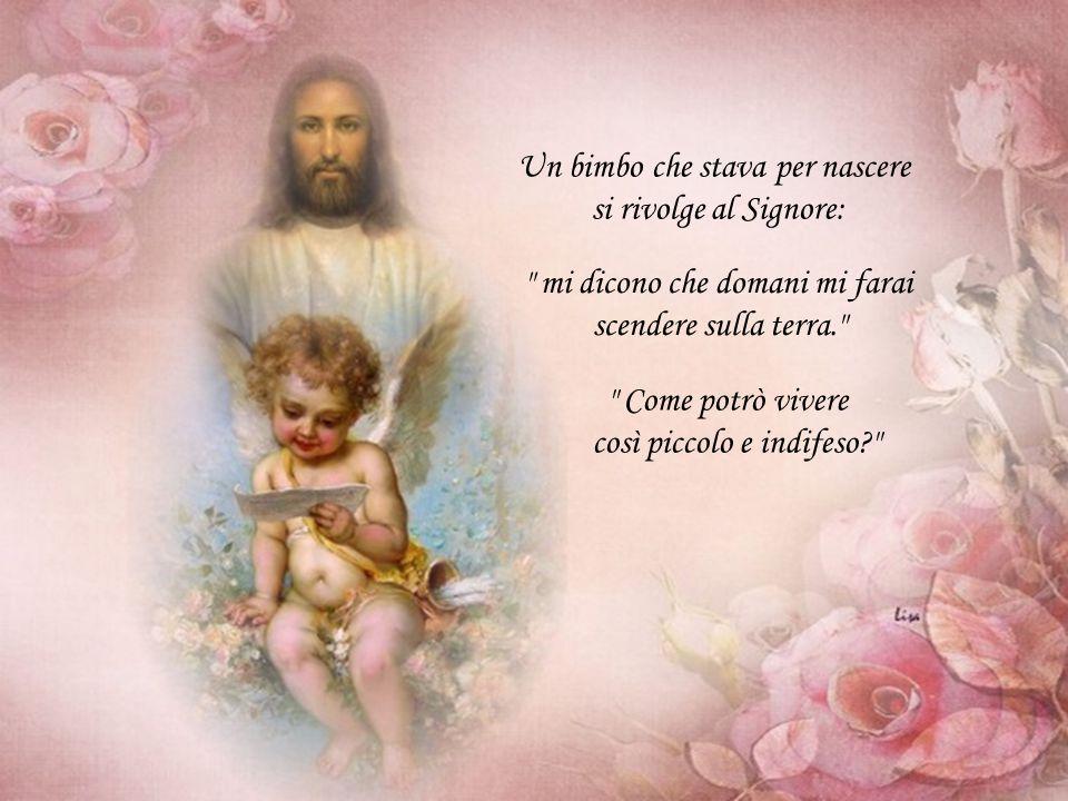 Un bimbo che stava per nascere si rivolge al Signore: