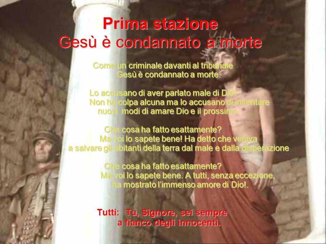 Prima stazione Gesù è condannato a morte