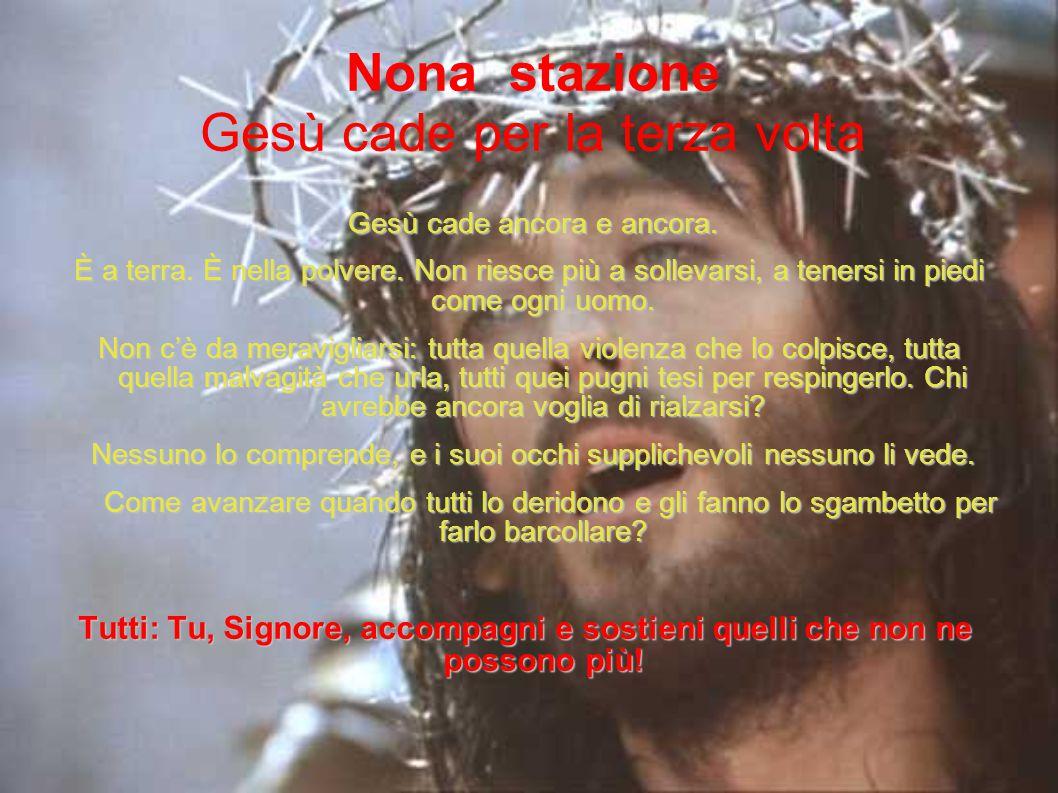 Nona stazione Gesù cade per la terza volta