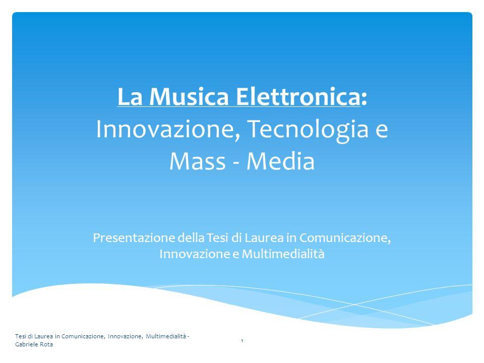 La Musica Elettronica: Innovazione, Tecnologia e Mass - Media