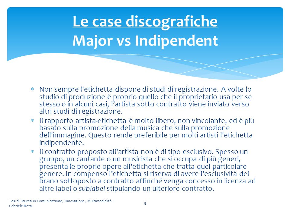 Le case discografiche Major vs Indipendent