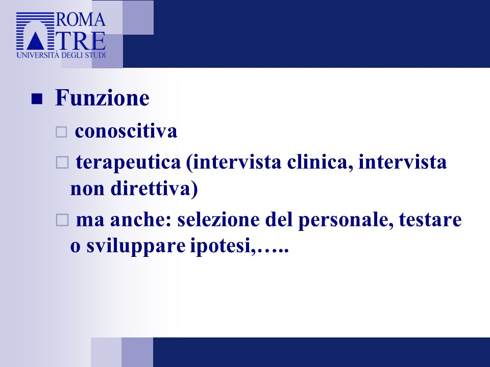 Funzione terapeutica (intervista clinica, intervista non direttiva)