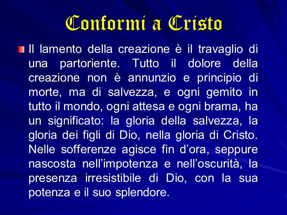 Conformi a Cristo