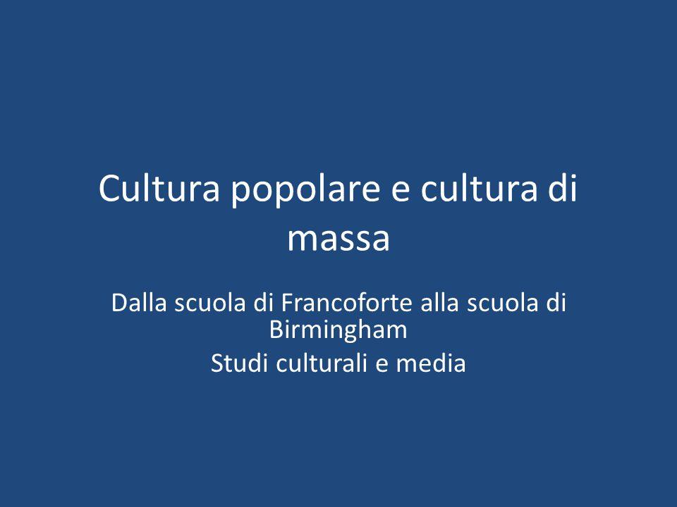 Cultura popolare e cultura di massa