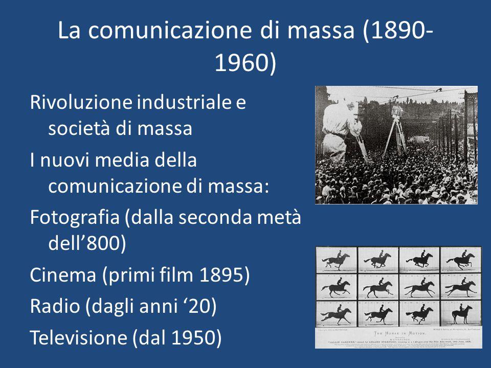 La comunicazione di massa (1890-1960)