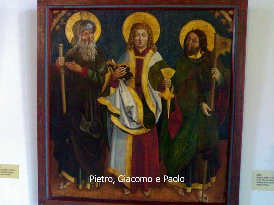 Pietro, Giacomo e Paolo