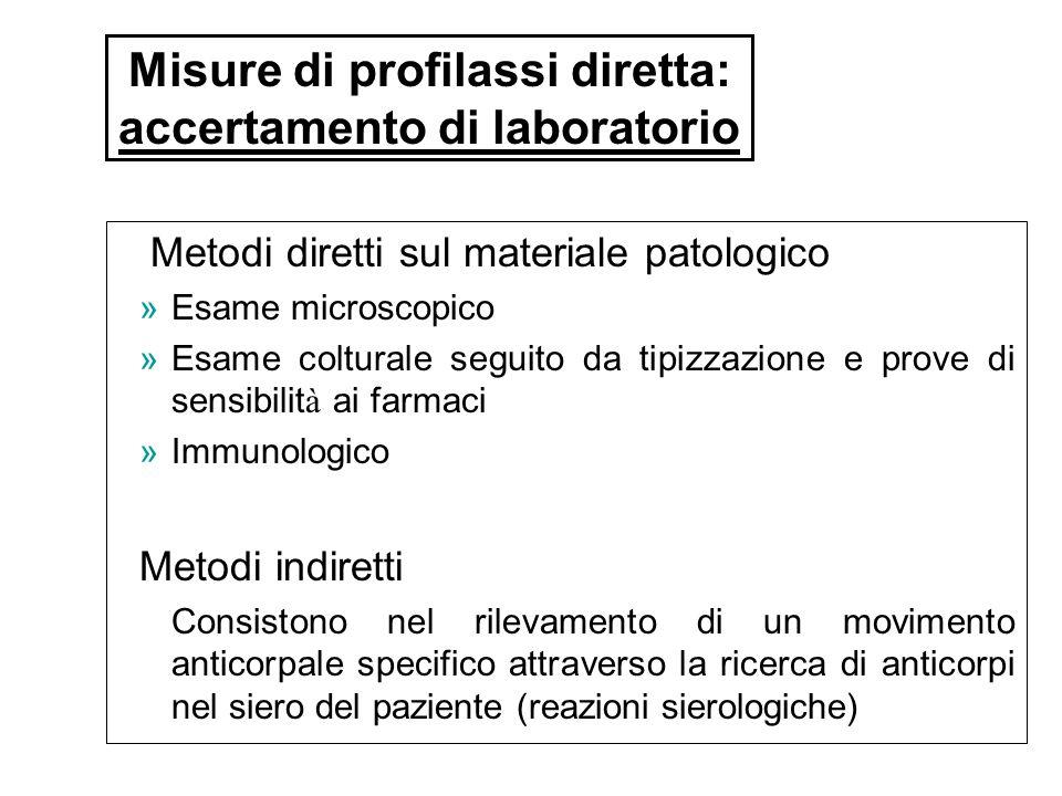 Misure di profilassi diretta: accertamento di laboratorio