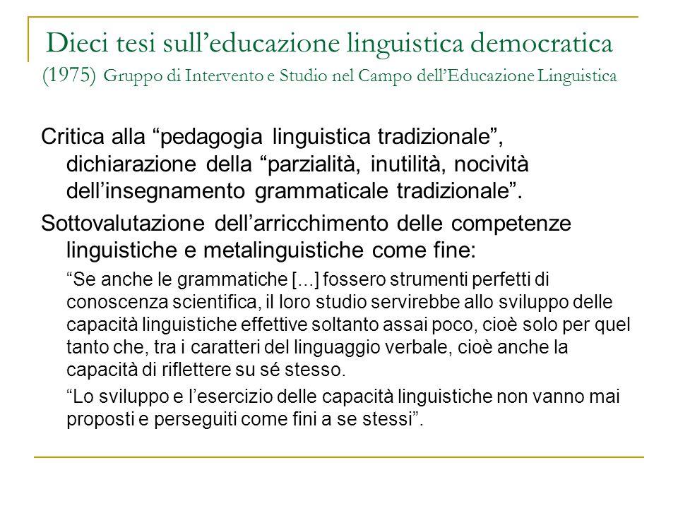Dieci tesi sull'educazione linguistica democratica (1975) Gruppo di Intervento e Studio nel Campo dell'Educazione Linguistica