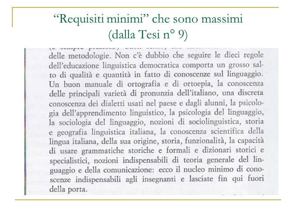 Requisiti minimi che sono massimi (dalla Tesi n° 9)
