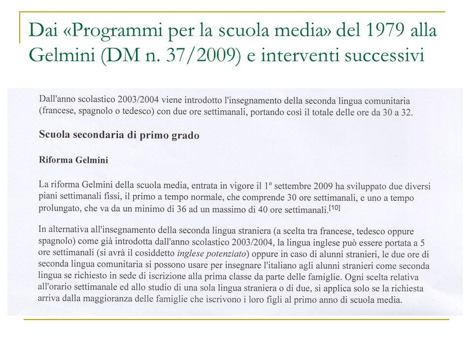 Dai «Programmi per la scuola media» del 1979 alla Gelmini (DM n