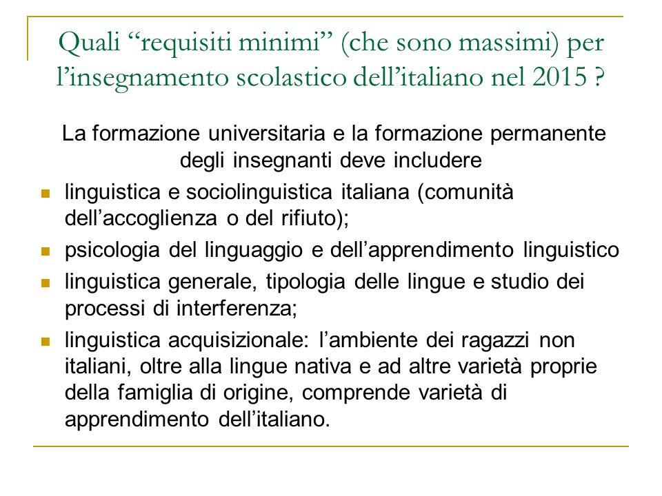 Quali requisiti minimi (che sono massimi) per l'insegnamento scolastico dell'italiano nel 2015