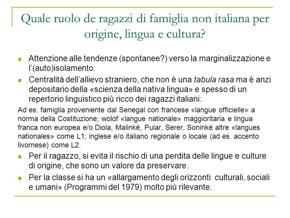 Quale ruolo de ragazzi di famiglia non italiana per origine, lingua e cultura