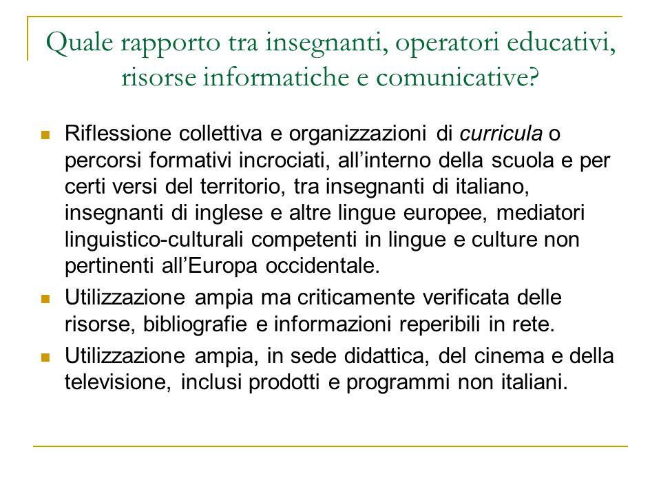 Quale rapporto tra insegnanti, operatori educativi, risorse informatiche e comunicative