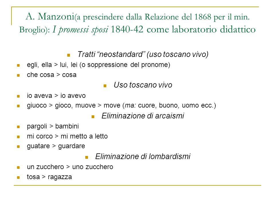 A. Manzoni(a prescindere dalla Relazione del 1868 per il min